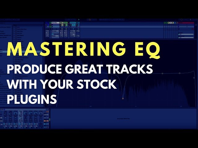 Mastering Stock Plugins for Music Production: EQ Plugins (1/7